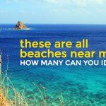 Beaches Near Manila: How Many Can You Identify?