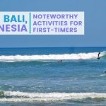 What to See in Bali for First-timers