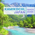 QUICK GUIDE: KAMIKOCHI