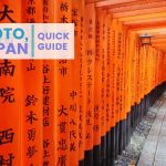 QUICK GUIDE: KYOTO