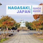 QUICK GUIDE: NAGASAKI