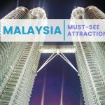 MALAYSIA FOR YOUR FIRST TIME VISIT