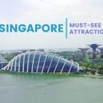 SINGAPORE ATTRACTIONS FOR FIRST-TIMERS